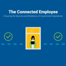 The Connected Employee: Ensuring the Security and Resilience of Government Operations