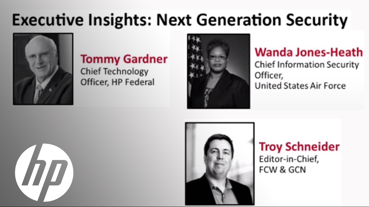 FCW Modernization Summit - Executive Insights: Next Generation Security