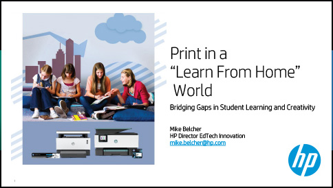 """Print in a """"Learn From Home"""" World"""
