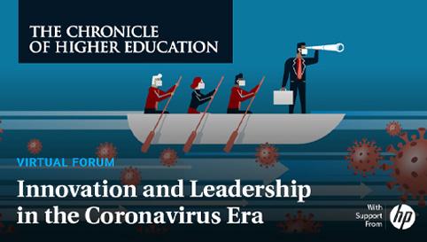 Webinar: Innovation and Leadership in the Coronavirus Era (Chronicle of Higher Education)
